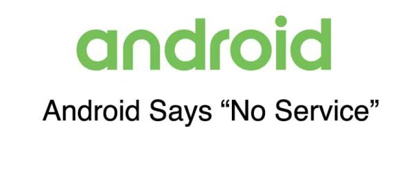 Android Says No Service and How To Fix It | Wirefly