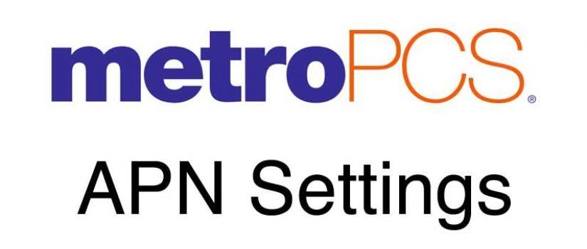 MetroPCS APN Settings | Wirefly