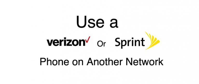 Can You Use a Verizon or Sprint Phone on Another Network
