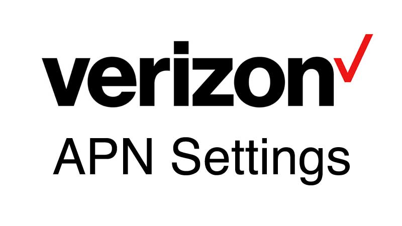 Verizon APN Settings   Wirefly